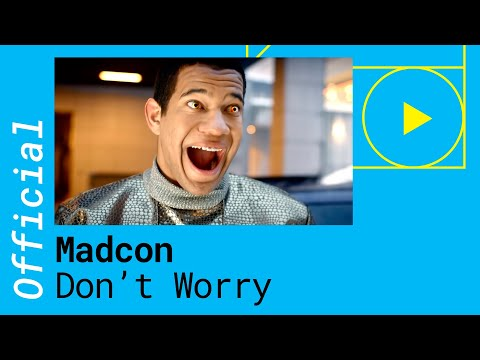 Madcon ft. Ray Dalton - Don't Worry