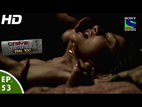 Crime Patrol Dial 100 - क्राइम पेट्रोल - Aitbaar - Episode 53 - 24th December, 2015