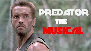 Predator: The Musical