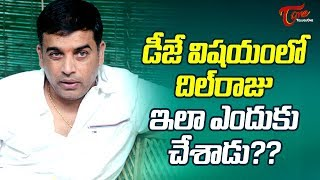 Dil Raju Lost Hopes On DJ?..