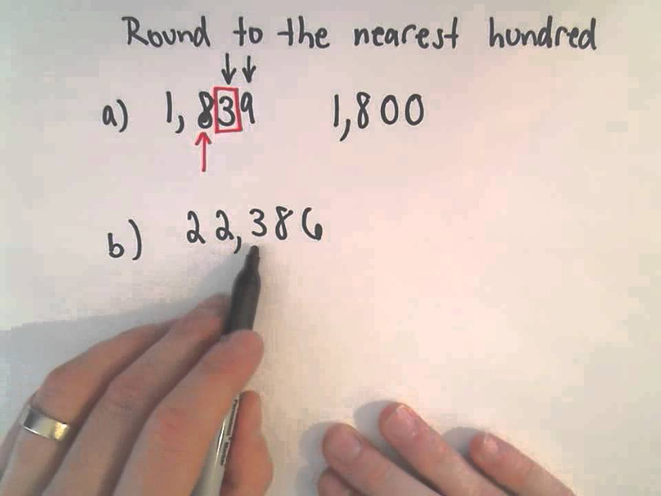 Rounding Whole Numbers: Round to the Nearest Hundred - YouTube