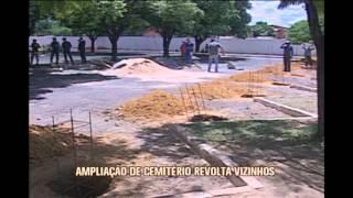 Amplia��o de cemit�rio revolta vizinhos do local em Montes Claros