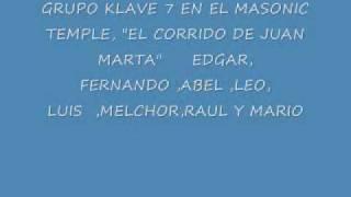 GRUPO KLAVE 7 EL CORRIDO DE JUAN MARTA
