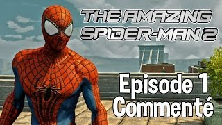 The Amazing Spider-Man 2 Episode 1 Spider-man Reprend