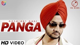 "Manpreet Mani ""Panga"" Full Song - Daljit Singh 