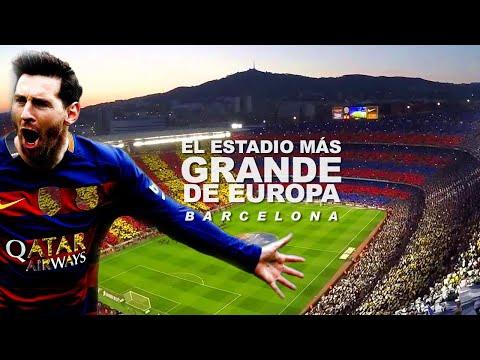 CAMP NOU - EL ESTADIO MÁS GRANDE DE EUROPA: BARCELONA