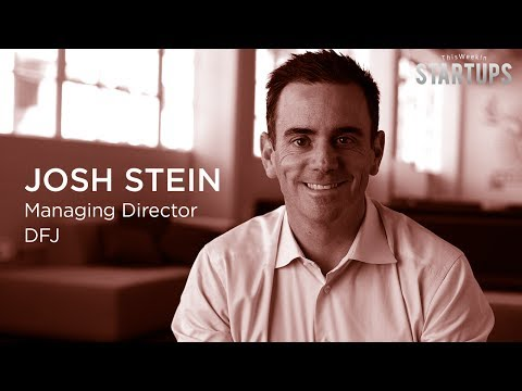 DFJ's Josh Stein on his biggest losses - and wins