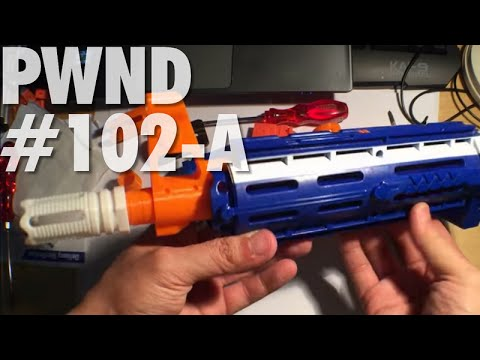 PWND #102-A: Cool Muzzles for Nerf + 3D Printed Practi-cool Accessories by Gavinfuzzy