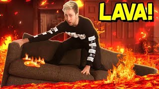 THE FLOOR IS LAVA!!