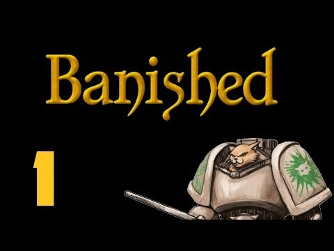 Let's Play Banished - Episode 1 - Helgar's Hole