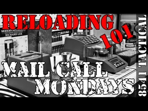 Mail Call Mondays #18 - Precision Rifle Reloading Overview