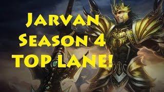LOL- Jarvan TOP Season 4!