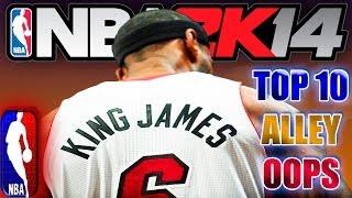 NBA 2K14 TOP 10 ALLEY OOPS Of The WEEK Starring LeBron