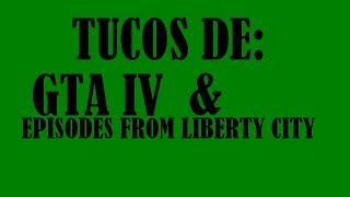 Trucos De GTA IV & Episodes From Liberty City PS3