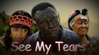 See My Tears Nigerian Movie [Part 1] - Family Drama