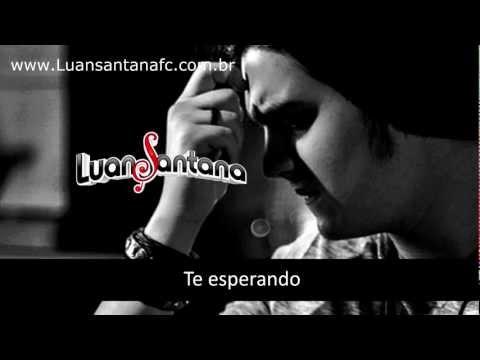 Te esperando - Luan Santana (Oficial - legendado)