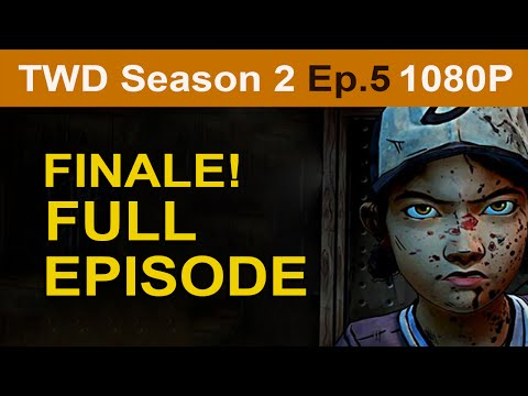 The Walking Dead Season 2 Episode 5 FULL Walkthrough [1080p HD] Full Episode