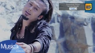 Susumak Thiya Music Video