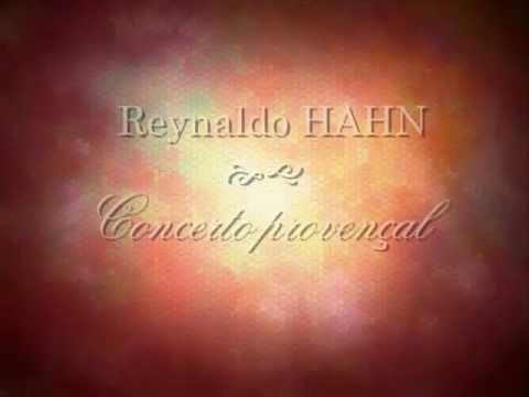 Reynaldo HAHN : Concerto provençal