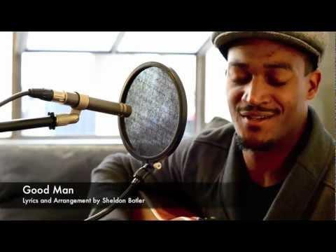 Good Man - by Sheldon Botler