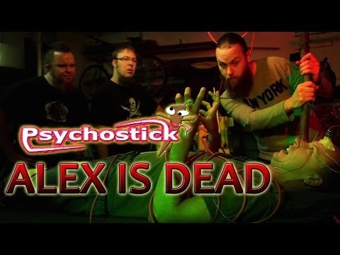Alex is Dead [Psychostick Short] Stupid Drummer Dies