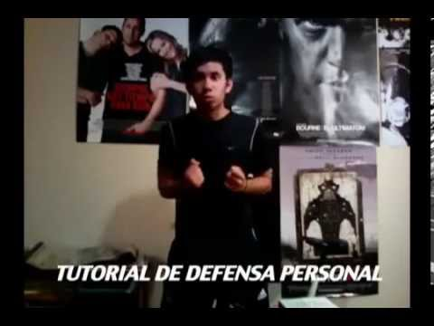 Werevertumorro - TUTORIAL DE DEFENSA PERSONAL