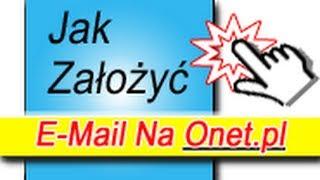 Jak Założyć Konto Poczty E-Mail Na Onecie Za Darmo