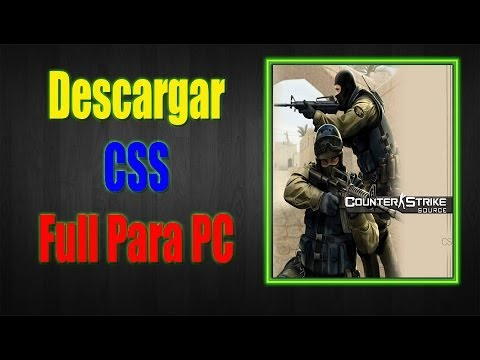 Como Descargar Counter Strike Source Para PC [Portable Full] En Español [HD] 2013