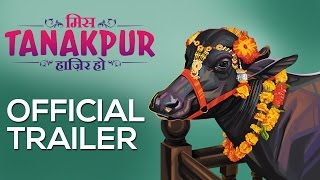 Movie Miss Tanakpur Official Trailer