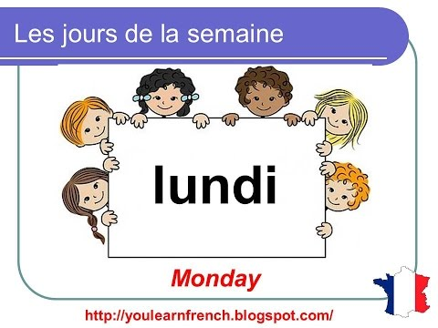 French lesson 5 - Les jours de la semaine (The days of the week)
