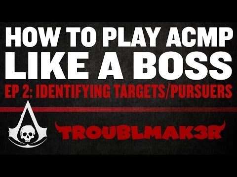 Play Assassin's Creed Multiplayer Like A BOSS: Ep 2 (Identifying Targets and Pursuers)