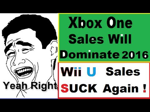 Xbox One  Will Dominate In 2016. Nintendo SUCKS  and its Wii U's Fault. 6.17 Million Sales