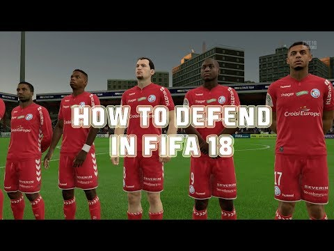 5 Super Important FIFA 18 Defending Tips !