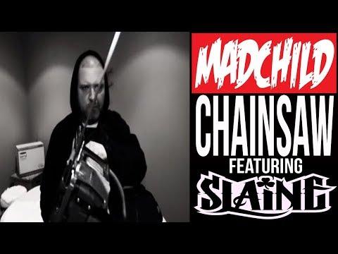 Madchild feat. Slaine - Chainsaw