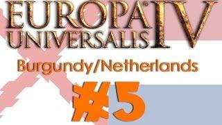 Europa Universalis IV: Burgundy to Netherlands #5