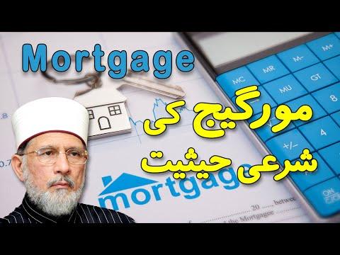 What is the Status of Mortgage in Islam? by Shaykh-ul-Islam Dr. Muhammad Tahir-ul-Qadri