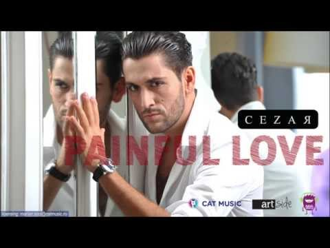 Cezar - Painful Love (Official Single)