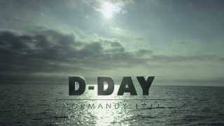 D-Day Normandie 1944 Bande Annonce