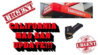 URGENT UPDATE ON CALIFORNIA MAGAZINE BAN!!!!