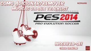 Pro Evolution Soccer 2014 Como Adicionar/Remover