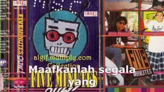 Five Minutes Selamat Tinggal (Original Lagu Versi JaDul
