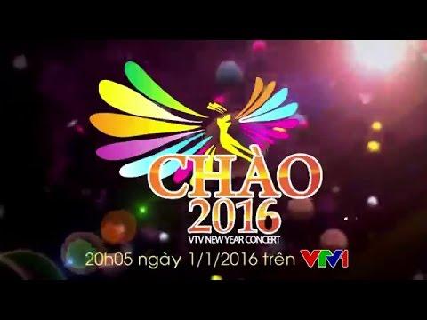 CHÀO 2016 | FULL HD | CHÍNH THỨC CỦA VTV