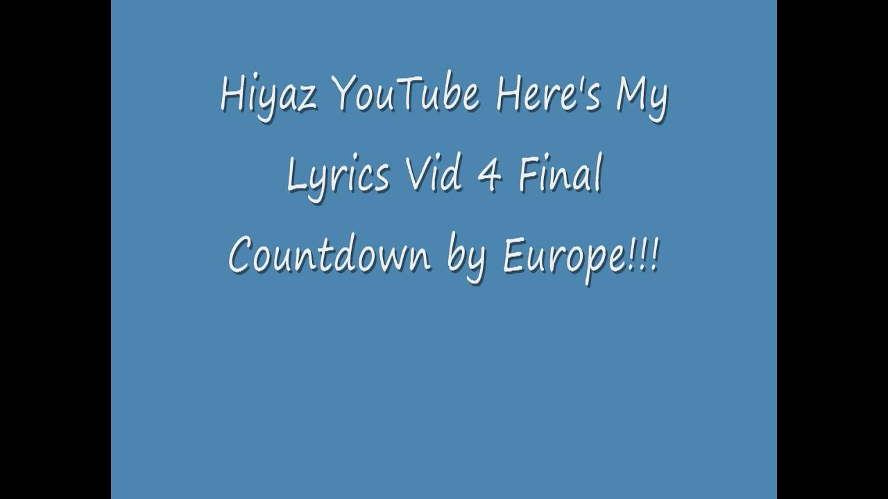 Lyrics for The Final Countdown by Europe - Songfacts