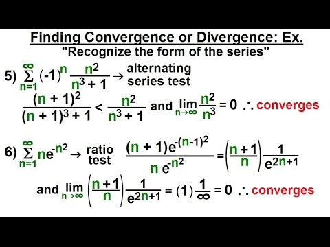 Calculus 2: Infinite Sequences and Series (34 of 62) Finding Con- or Di-vergence: Ex. 2/3