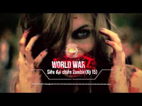 [Truyện Game 18+] World War Z Kỳ 15: Pháo đài chống zombie đầu tiên của loài người