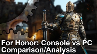 For Honor - Xbox One/PS4 vs PC Graphics Comparison
