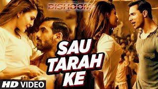 Sau Tarah Ke Video Song, Sau Tarah Ke song, dishoom