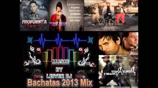 Bachata Mix 2013 LO MAS NUEVO Propuesta Indecente, Darte
