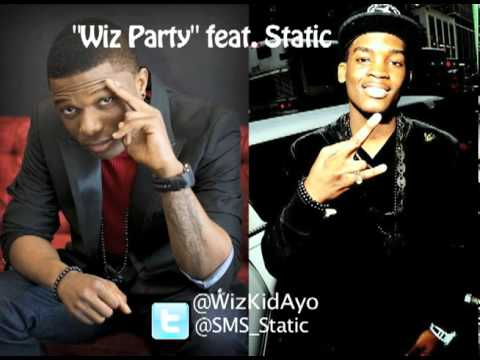 WizKid - Wiz Party feat. Static