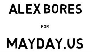 Alexander Bores on Mayday.us and The Super PAC to End All Super PACs